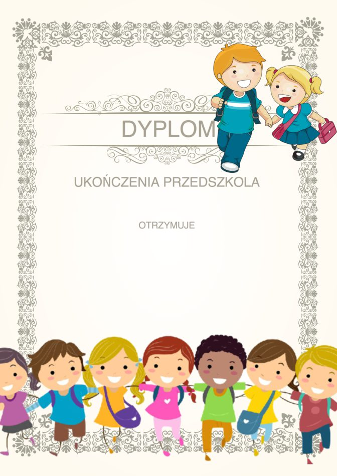 Pożegnanie Przedszkola: Dyplomy Czerwiec Dyplomy Dyplomy (Pożegnanie przedszkola) Pożegnanie Przedszkola Tematyczne