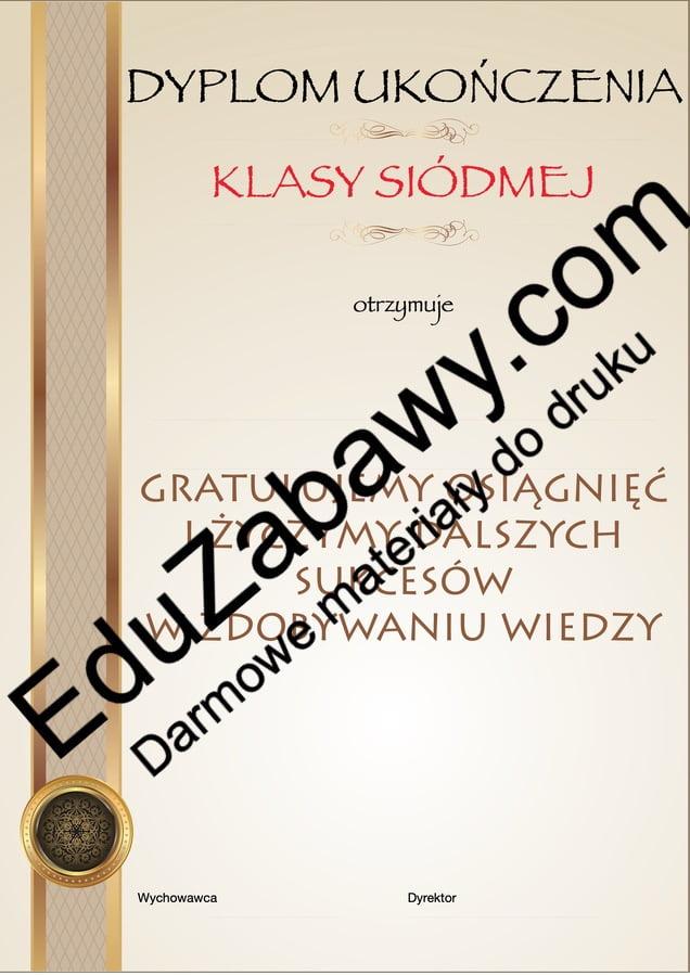 Dyplom ukończenia klasy 7 Dyplomy Dyplomy (Zakończenie roku) Okolicznościowe